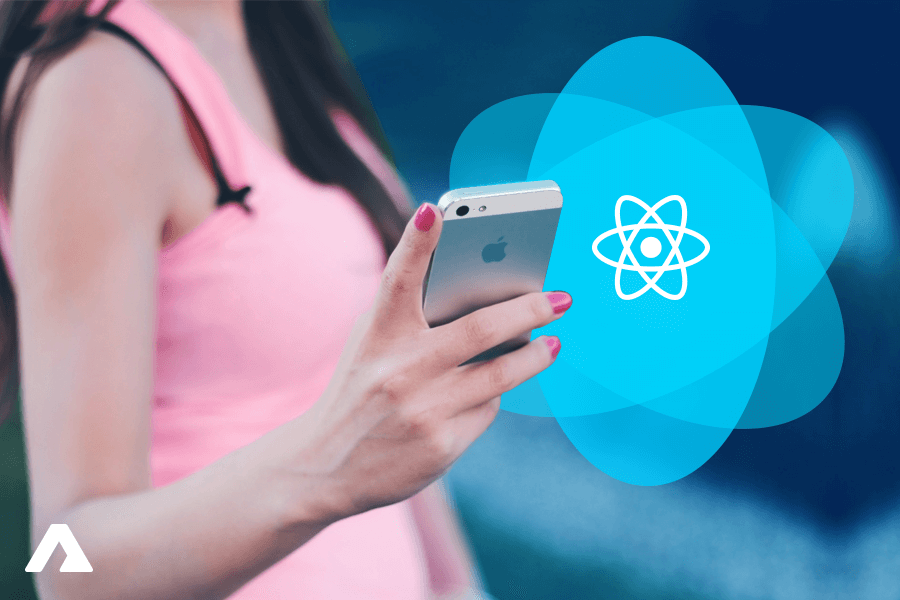 Top 12 Reasons to use React Native for your next App